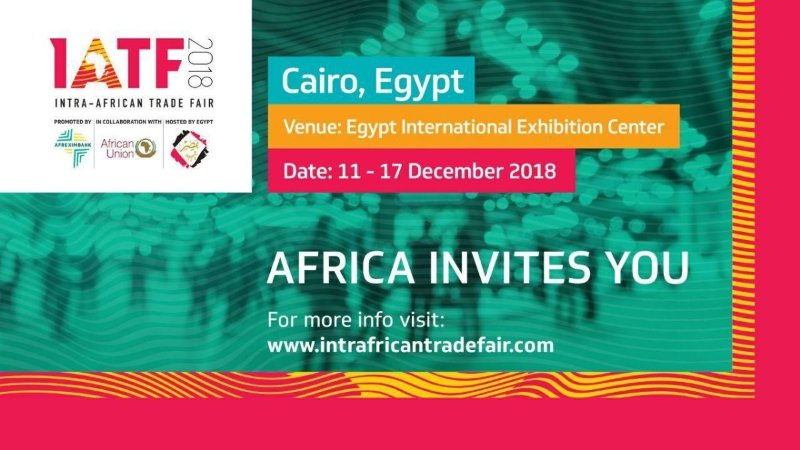 The Intra-African Trade Fair 2018 | Embassy of the Republic